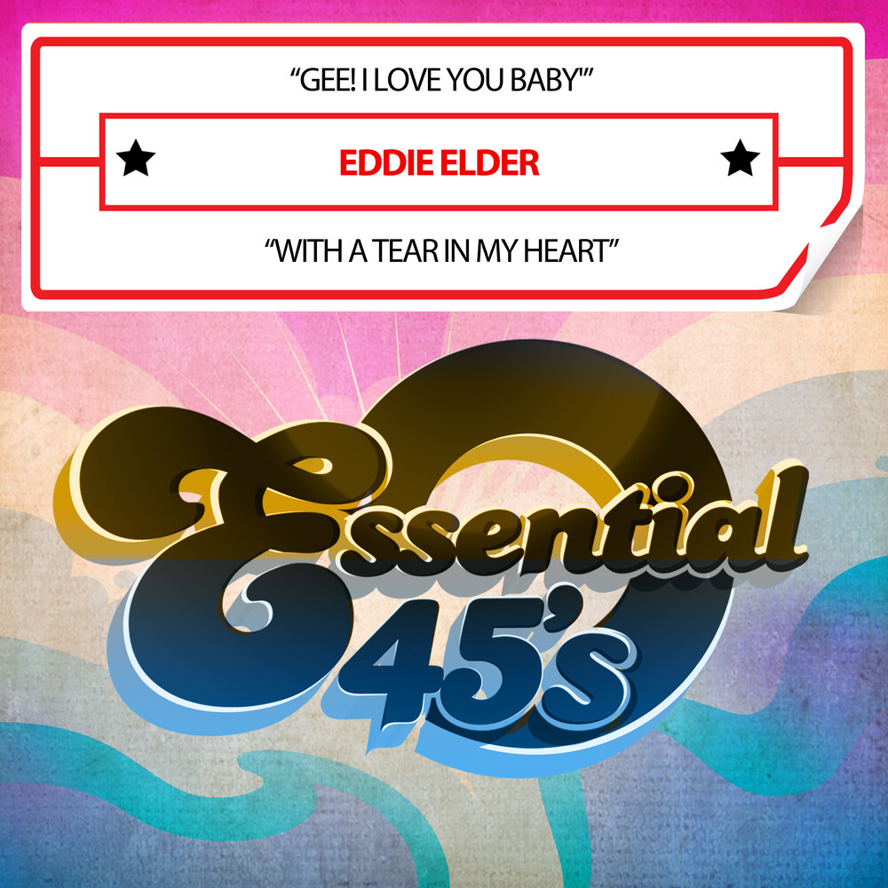 Eddie Elder - Gee! I Love You Baby / With A Tear In My (Mod)