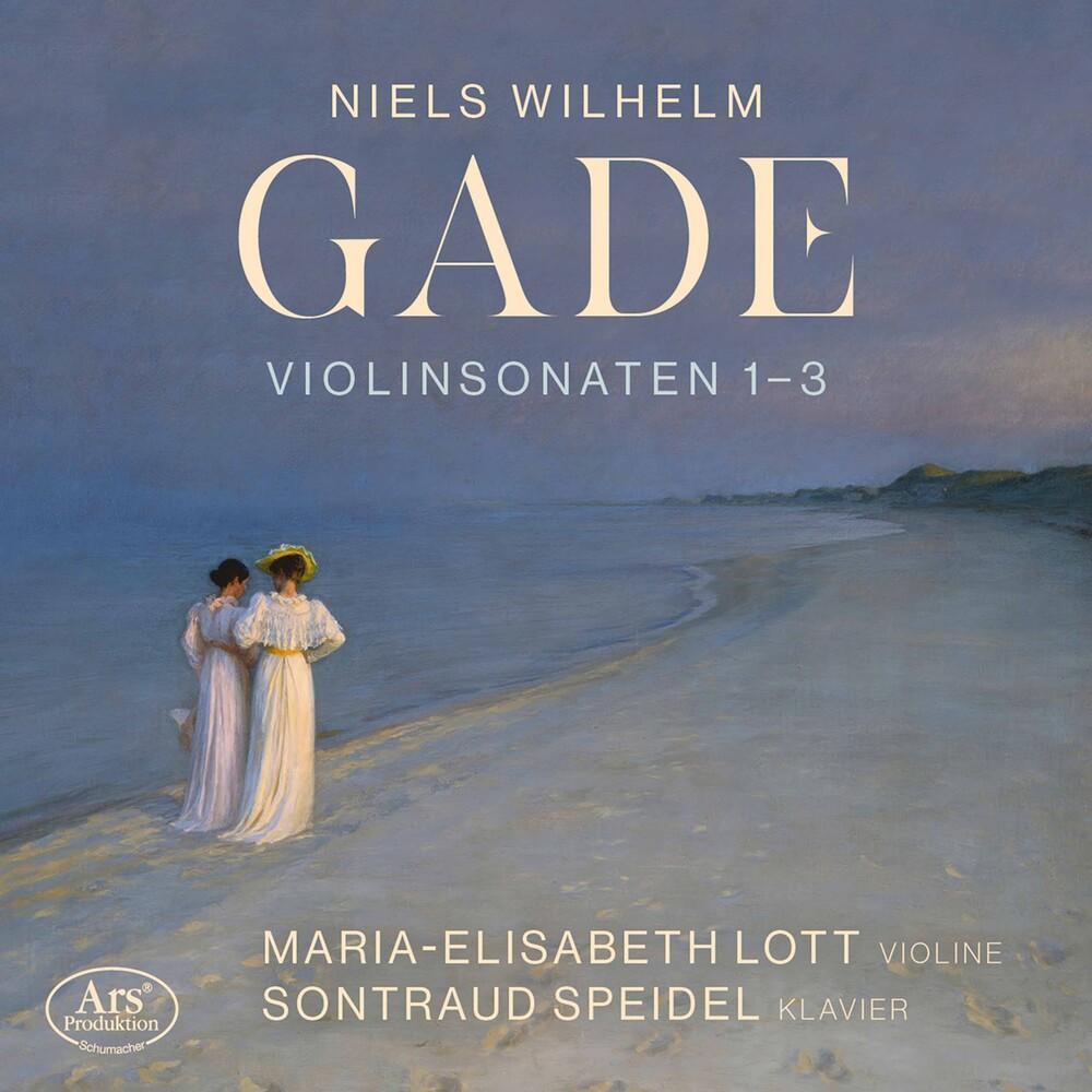 Gade / Lott / Speidel - Violin Sonatas Nos. 1-3