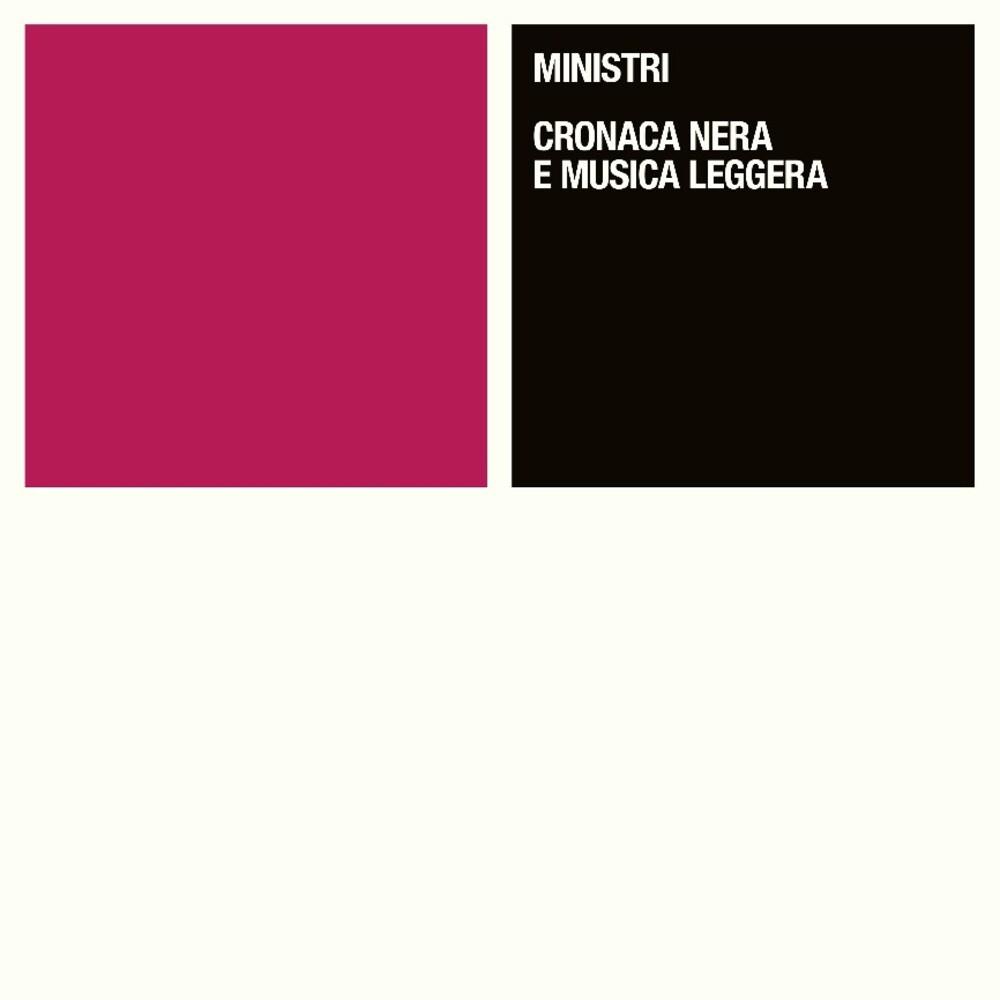 Ministri - Cronaca Nera E Musica Leggera (Ep) (Frpm) (Ita)