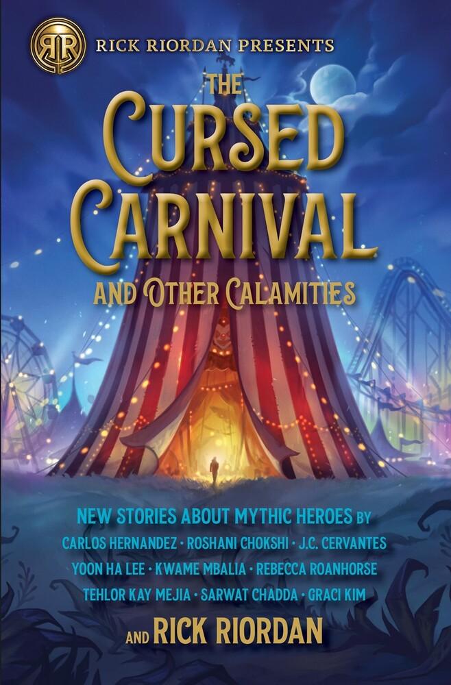 Rick Riordan - Cursed Carnival And Other Calamities (Hcvr)
