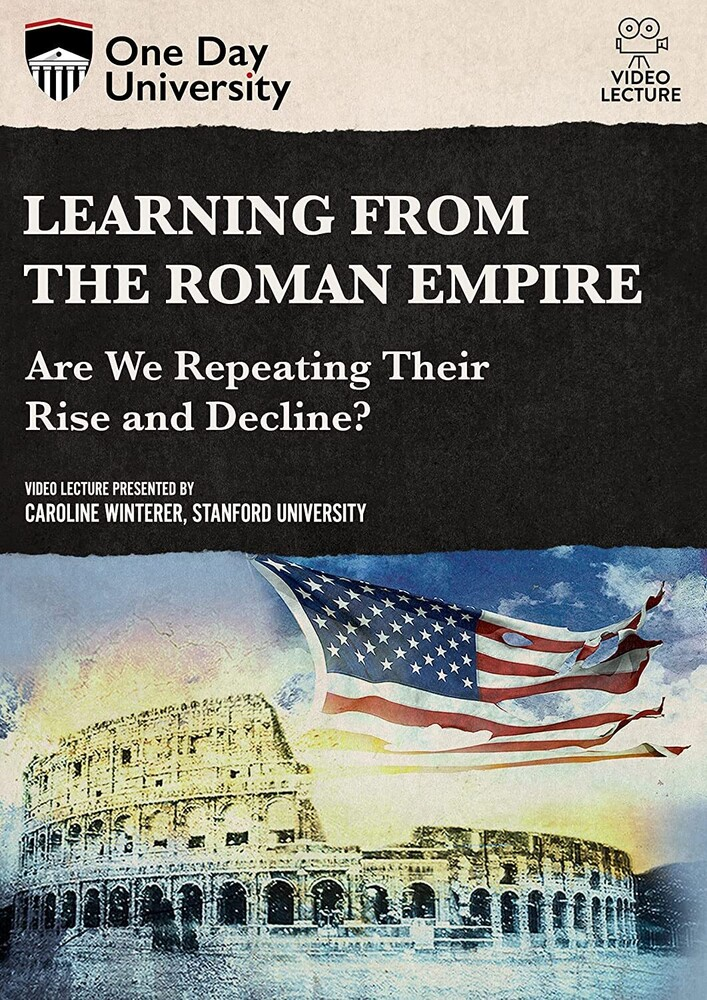 Learning From the Roman Empire: Are We Repeating - Learning From The Roman Empire: Are We Repeating