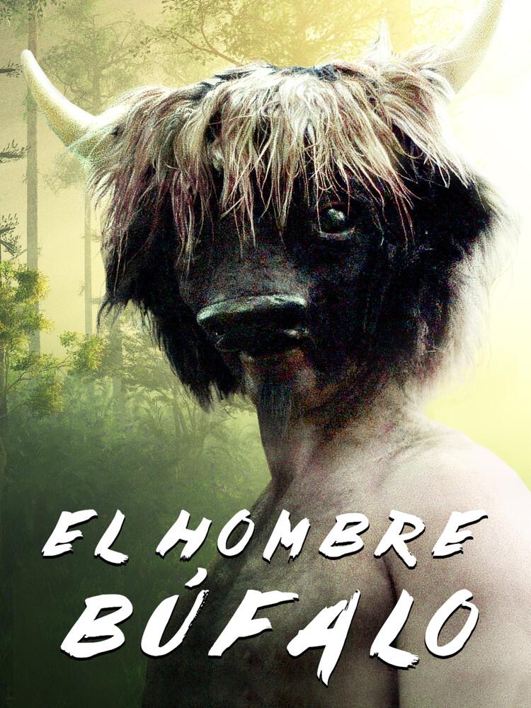 El Hombre Bufalo - El Hombre Bufalo