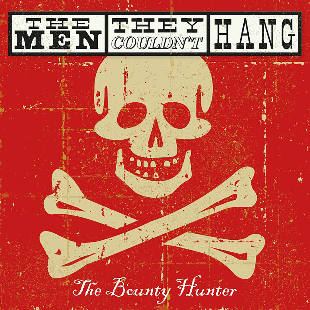 Men They Couldn't Hang - Bounty Hunter (W/Dvd)
