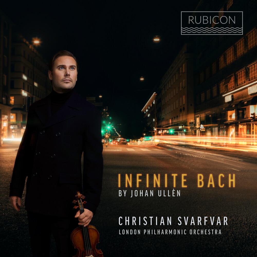Christian Svarfvar - Infinite Bach - By Johan Ulle?N