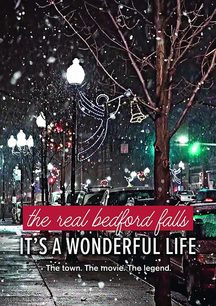 Real Bedford Falls: It's a Wonderful Life (2021) - Real Bedford Falls: It's A Wonderful Life (2021)