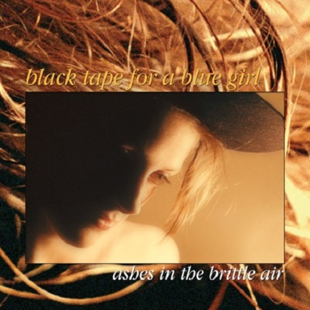 Black Tape For A Blue Girl - Ashes In The Brittle Air (Ltd) (Ofgv)