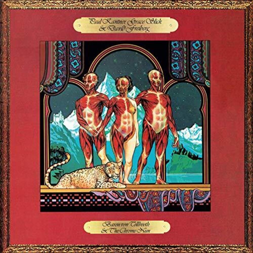Paul Kantner / Slick,Grace / Freiberg,David - Baron Von Tollbooth & The Chrome Nun [Remastered] (Uk)
