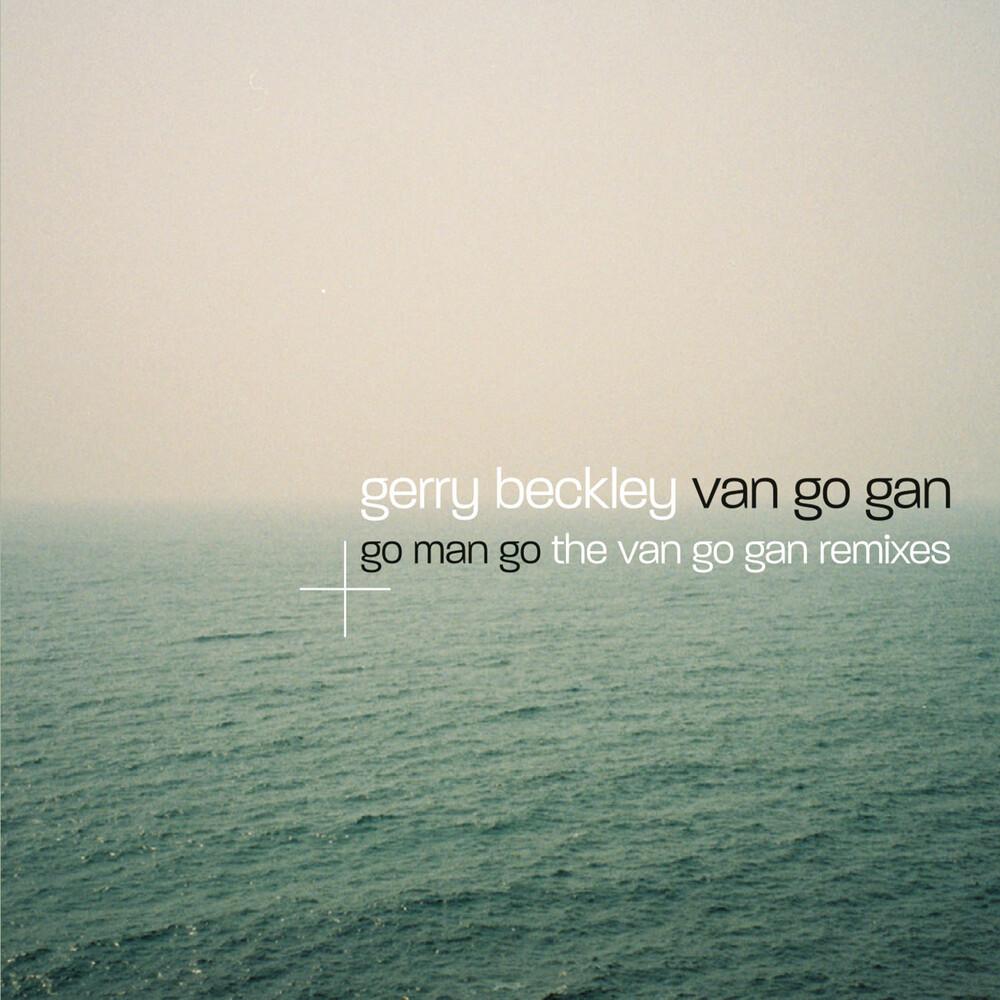 Gerry Beckley - Van Go Gan/Go Man Go (Deluxe 2 Disc Edition)