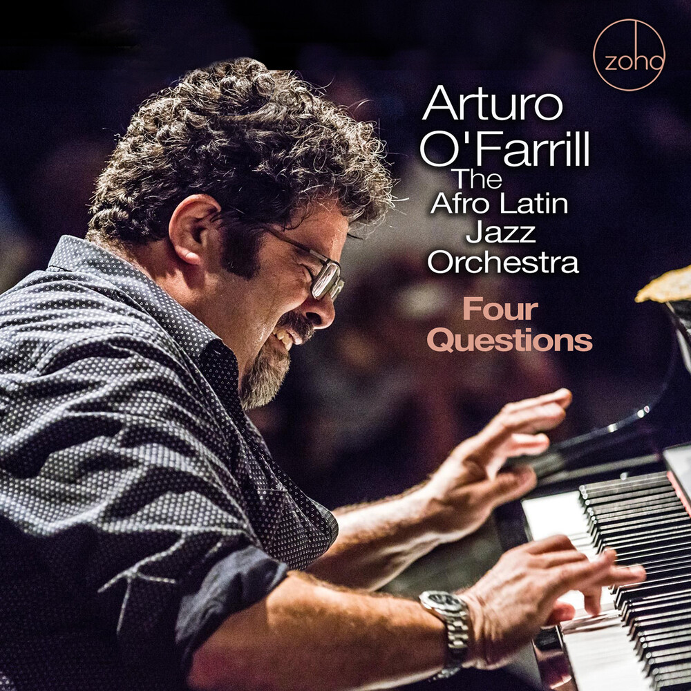 Arturo Ofarrill & The Afro Latin Jazz Orchestra - Four Questions