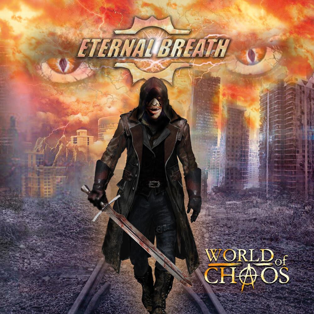Eternal Breath - World Of Chaos
