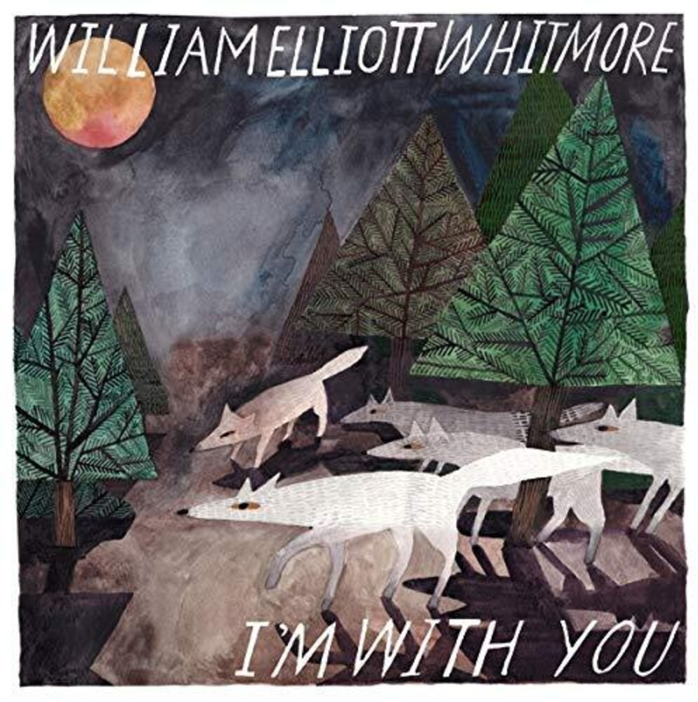 William Whitmore Elliott - I'm With You [Digipak]