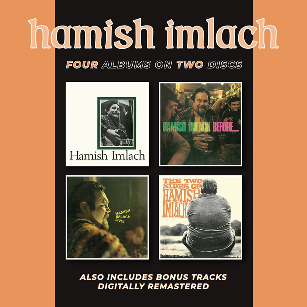 Hamish Imlach - Hamish Imlach / Before & After / Live / 2 Sides Of