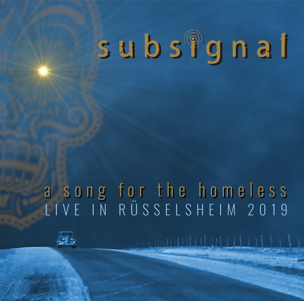 Subsignal - A Song For The Homeless - Live In Russelsheim 2019