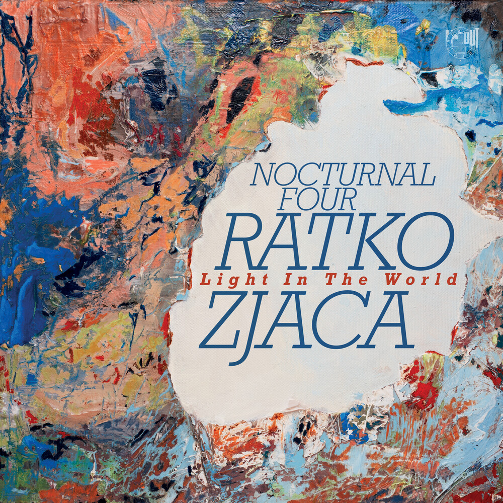Ratko Zjaca - Light In The World