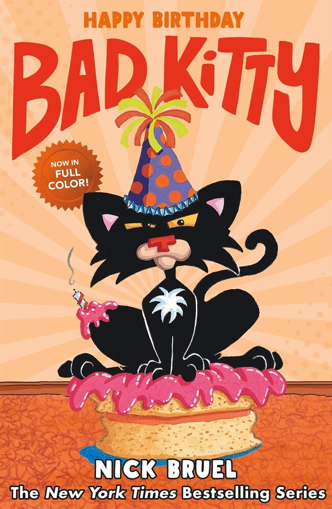 Bruel, Nick - Happy Birthday, Bad Kitty