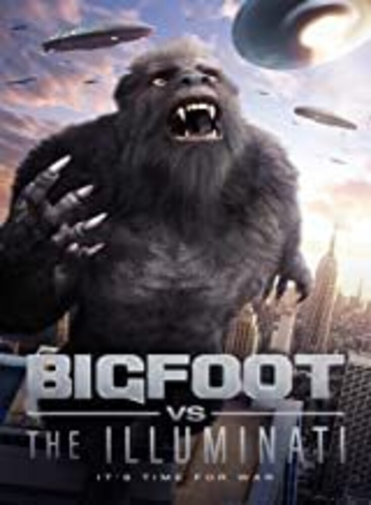 - Bigfoot Vs The Illuminati
