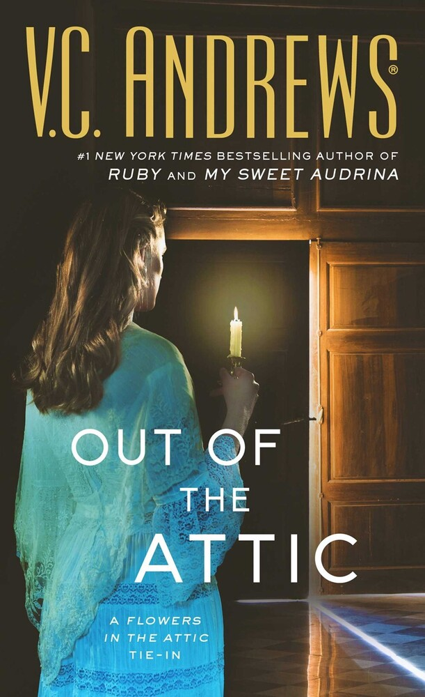 - Out of the Attic: A Dollanganger Novel