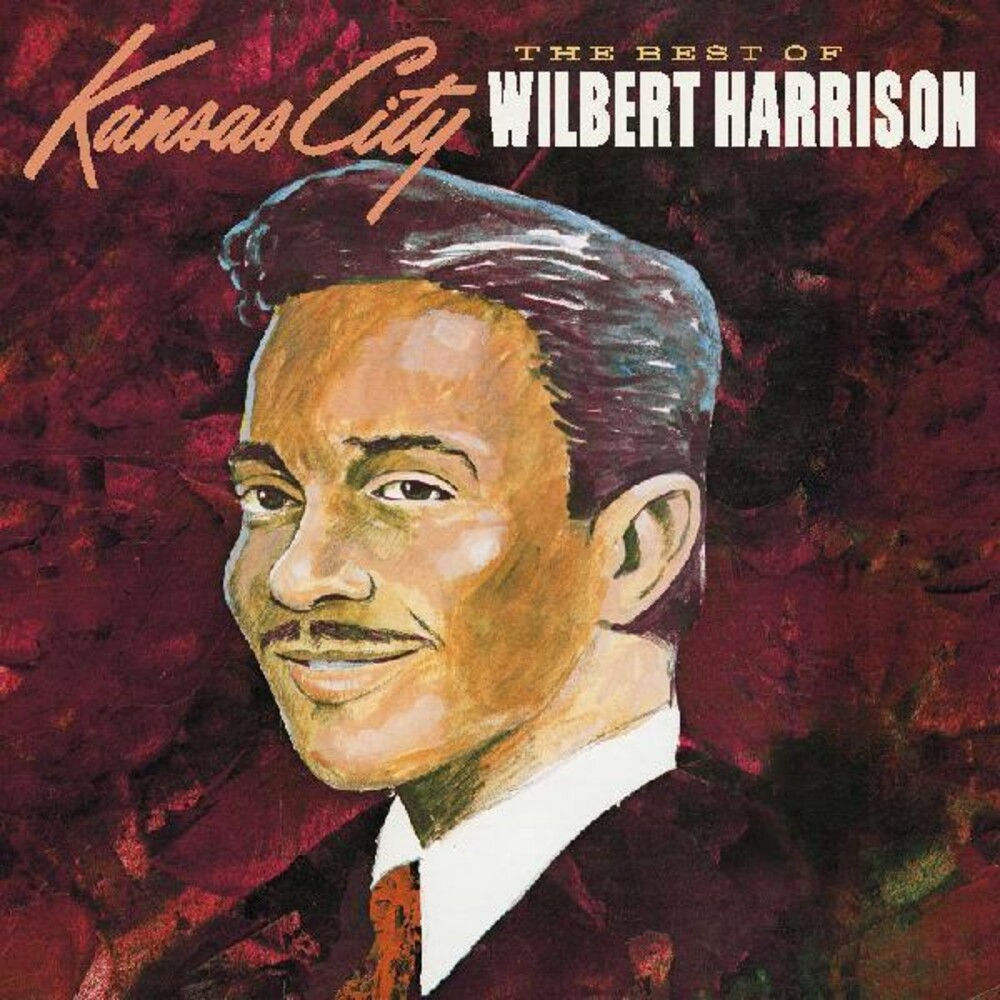 Wilbert Harrison - Best Of Wilbert Harrison [Digipak]