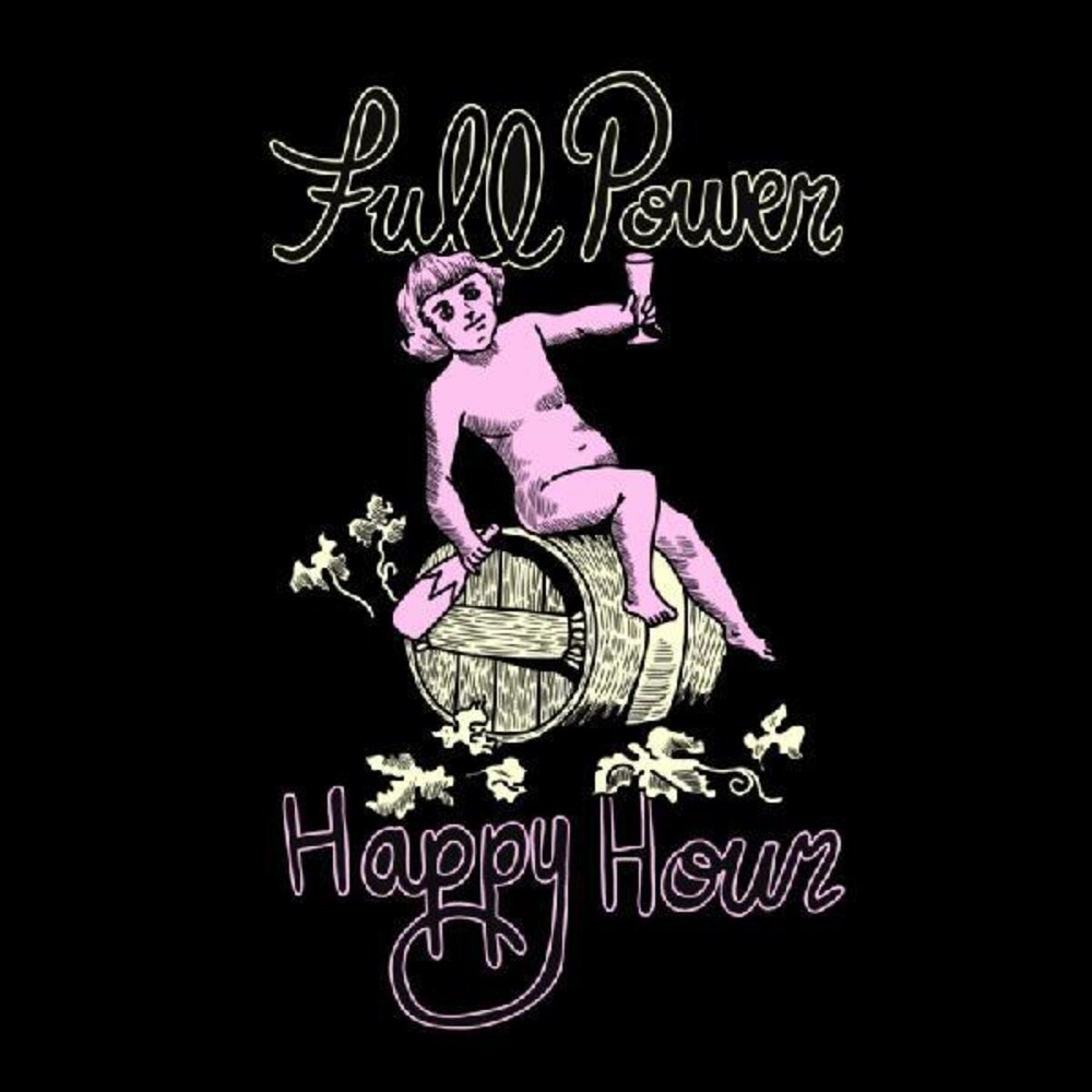 Full Power Happy Hour - Full Power Happy Hour [Colored Vinyl] (Grn) (Ofv)