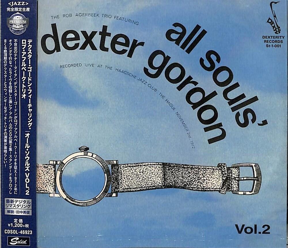 Dexter Gordon  / Agerbeek,Rob Trio - All Souls Vol 2 [Remastered] (Jpn)