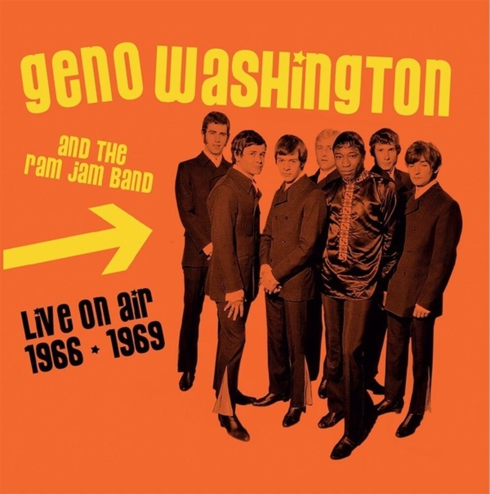 Geno Washington  & Ram Jam Band - Live On Air 1966-1969