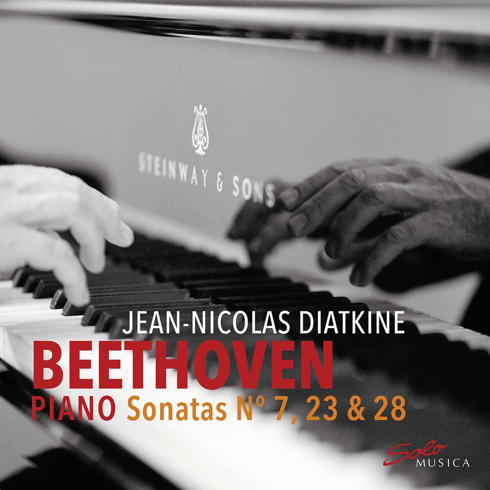 Jean-Nicolas Diatkine - Piano Sonatas 7 / 23 / 28