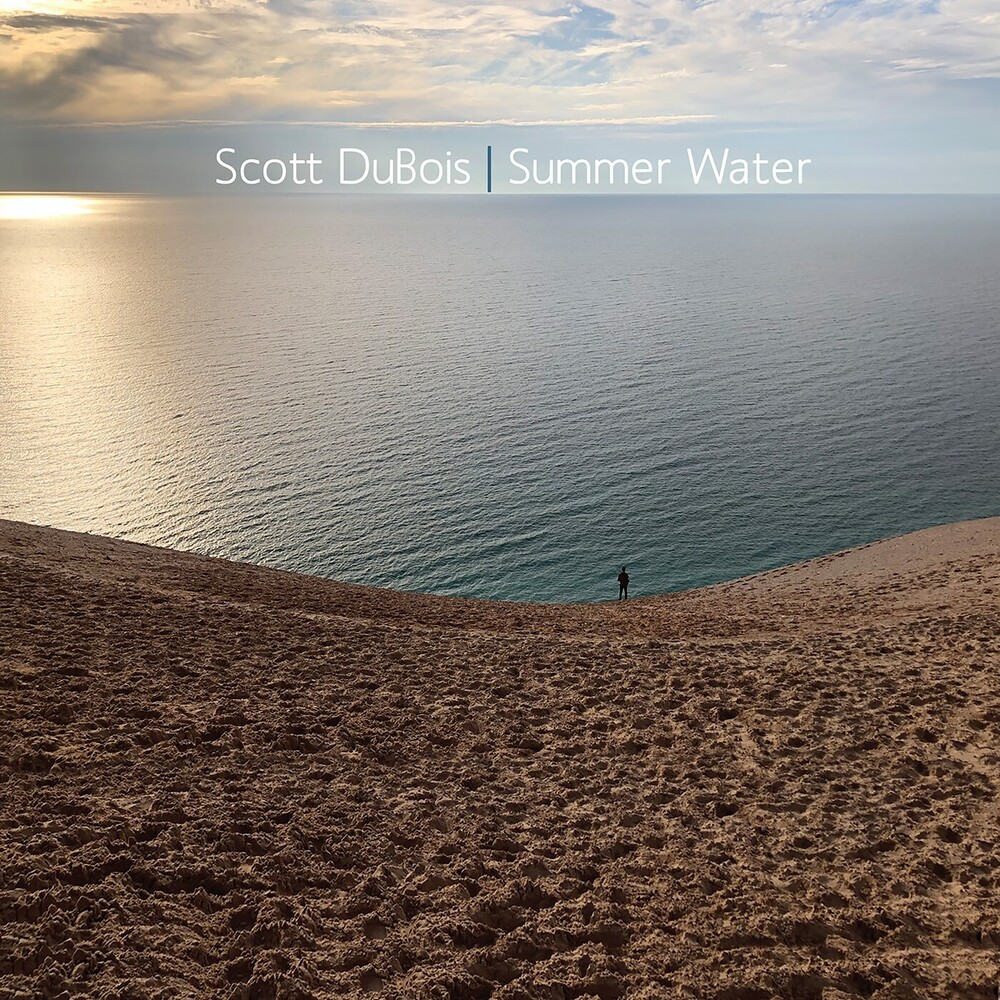 Scott Dubois - Summer Water