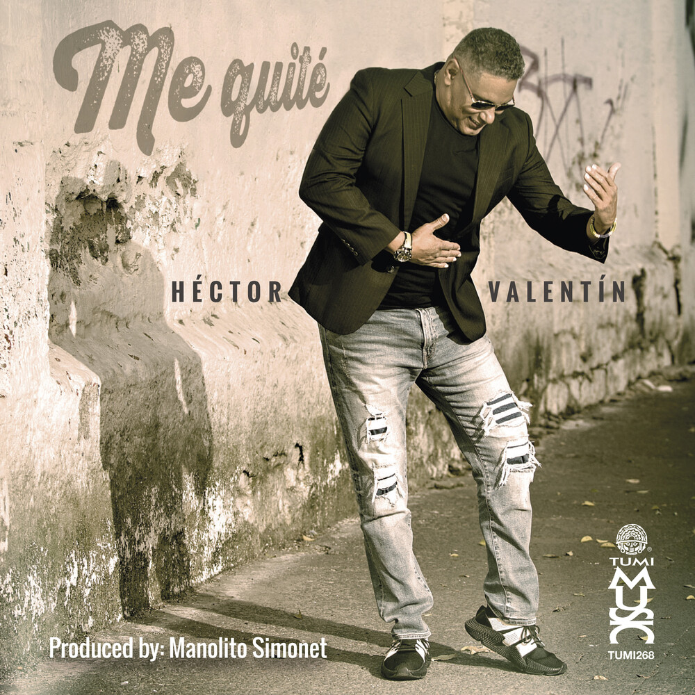 Hector Valentin - Me Quite