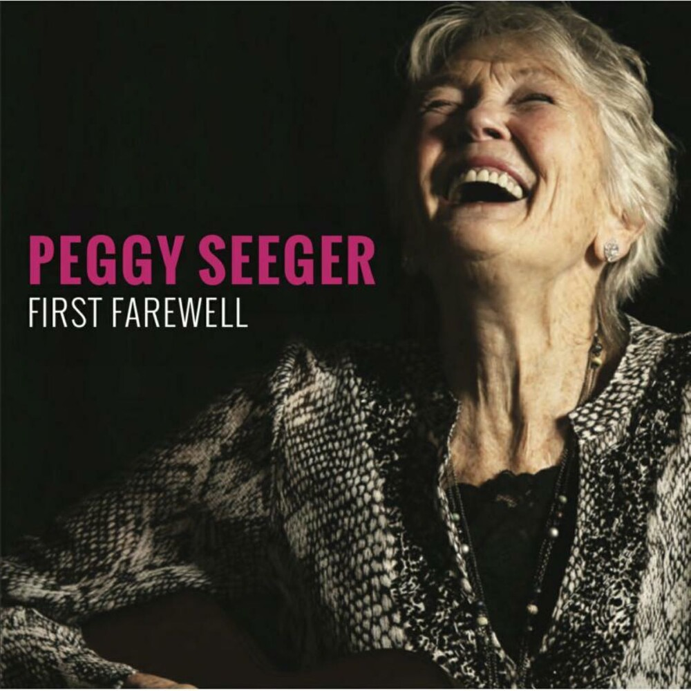 Peggy Seeger - First Farewell (Uk)