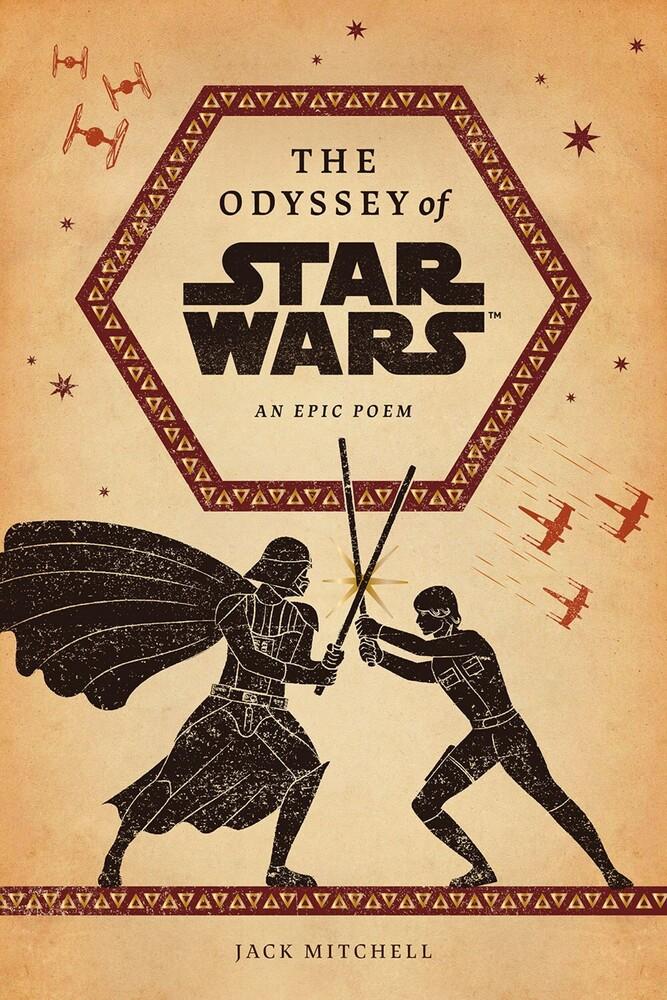 Jack Mitchell - Odyssey Of Star Wars (Hcvr)