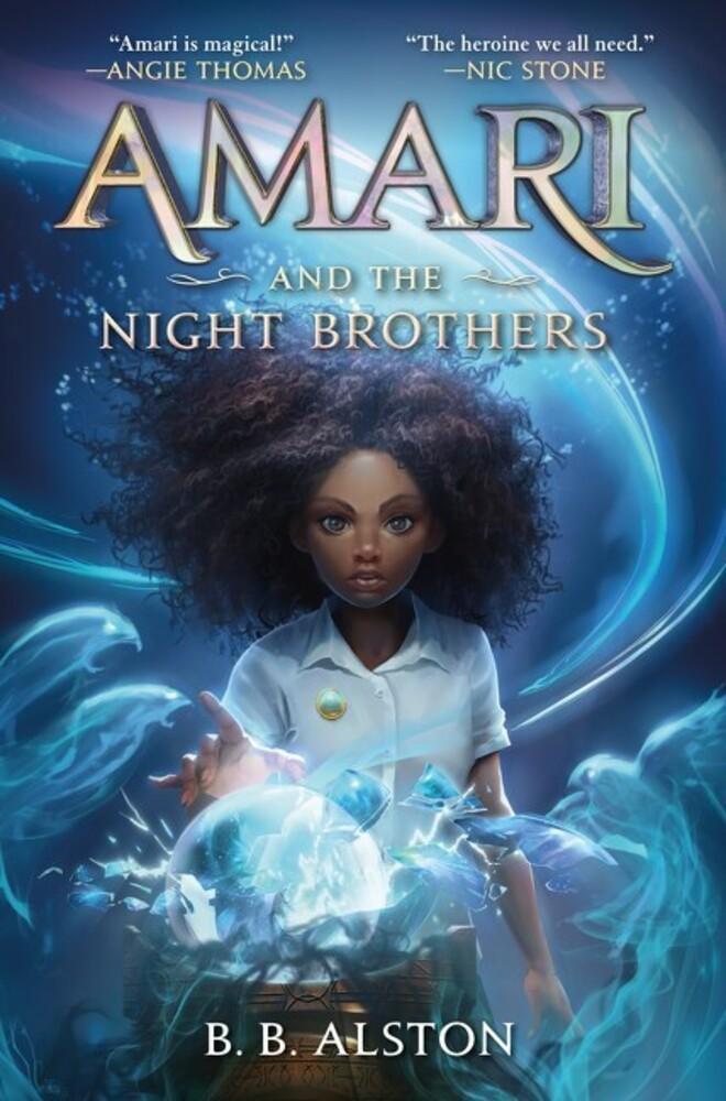 B Alston  B - Amari And The Night Brothers (Hcvr) (Ser)