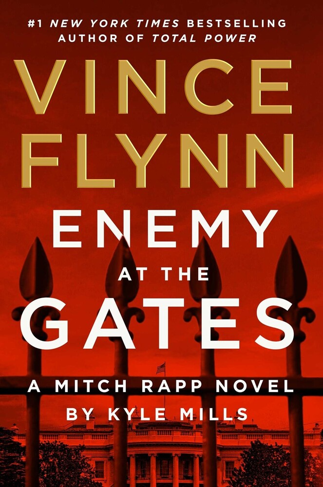 Vince Flynn  / Mills,Kyle - Enemy At The Gates (Hcvr) (Ser)