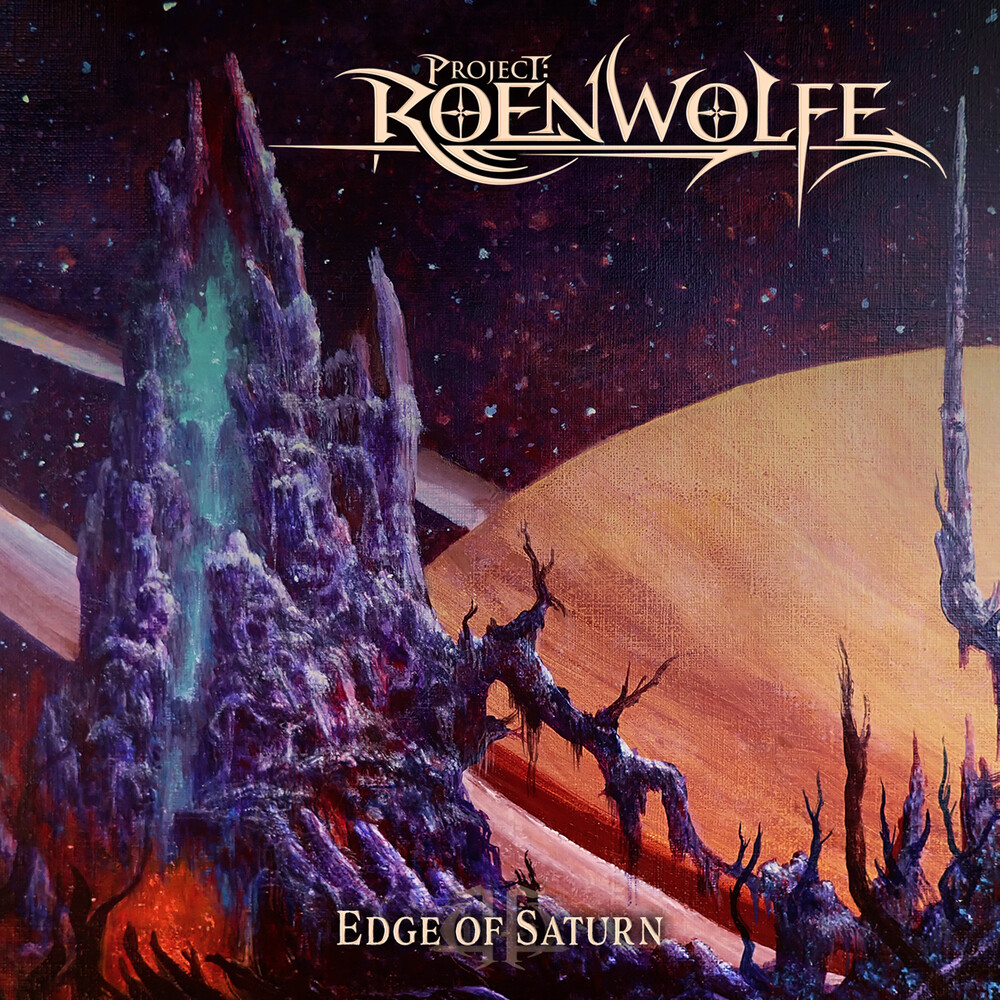 Project: Roenwolfe - Edge Of Saturn