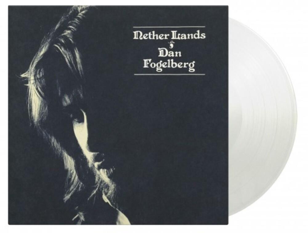 Dan Fogelberg - Nether Lands [Clear Vinyl] (Gate) [Limited Edition] [180 Gram] (Hol)
