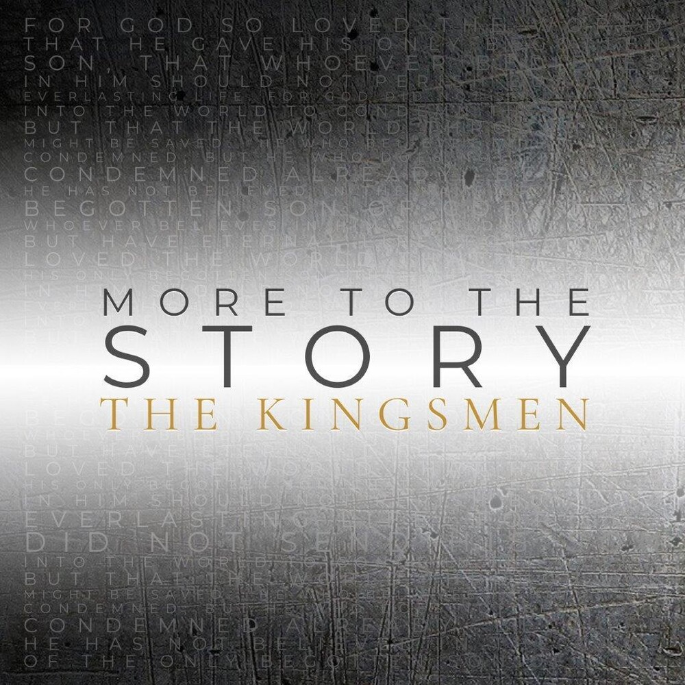 Kingsmen - More To The Story