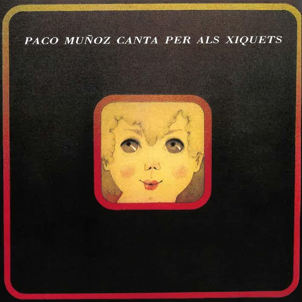 Paco Muñoz - Canta Per Als Xiquets (Spa)