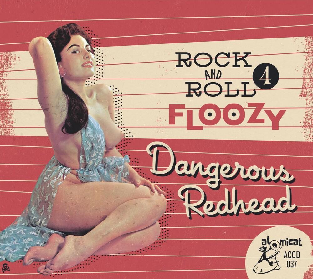 Rock 'n' Roll Floozy 4: Dangerous Redhead / Var - Rock 'n' Roll Floozy 4: Dangerous Redhead / Var