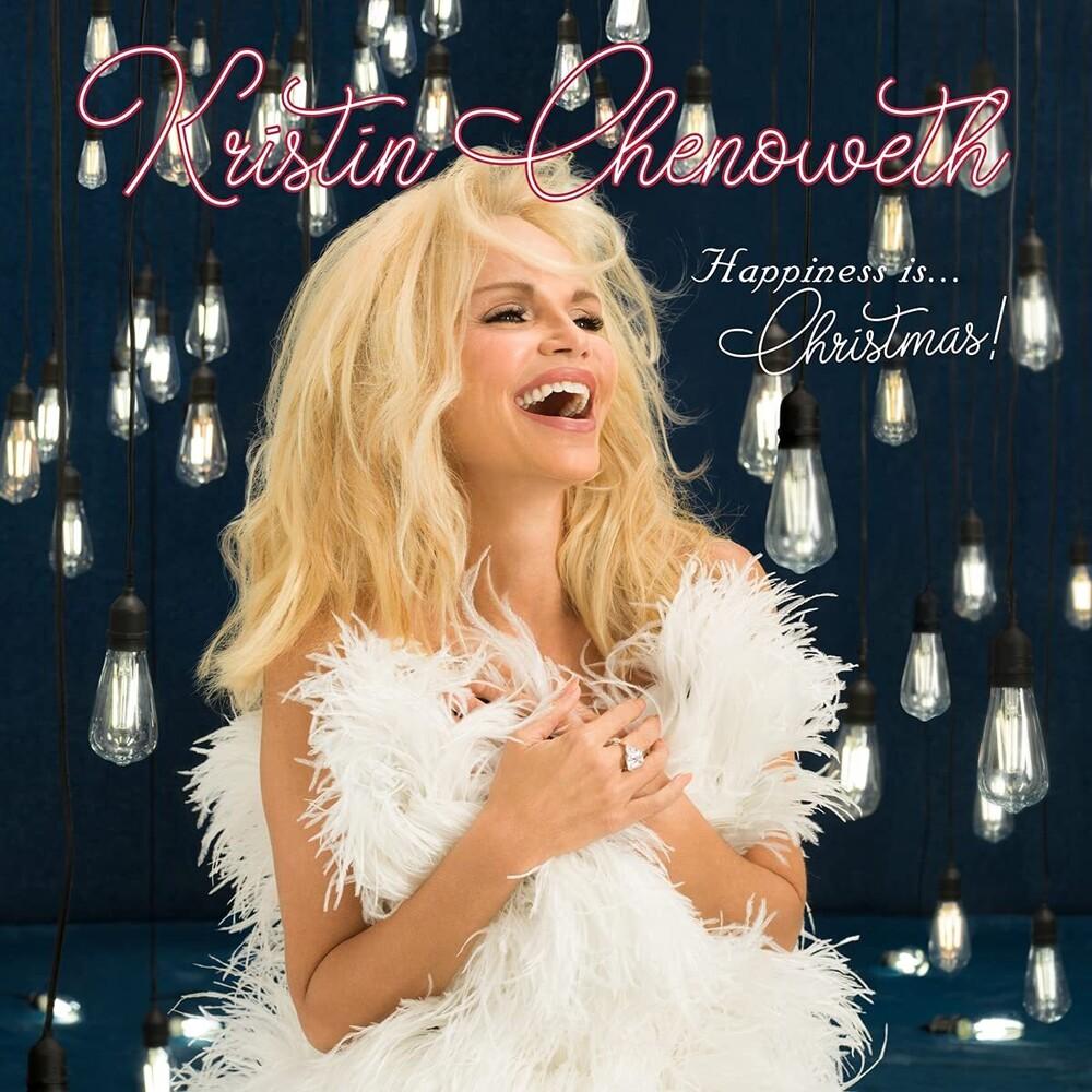 Kristin Chenoweth - Happiness Is Christmas