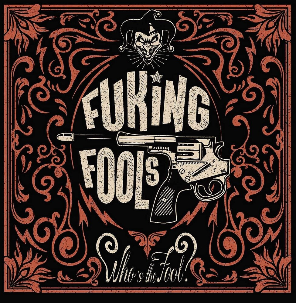 Fuking Fools - Who's The Fool (Spa)