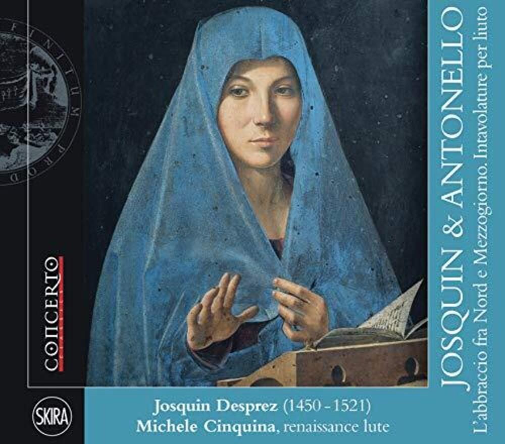 Josquin & Antonello / Various - Josquin & Antonello / Various