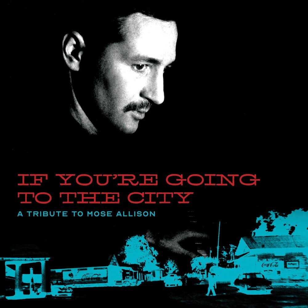 Various Artists - If You're Going To The City: A Tribute To Mose Allison [LP]