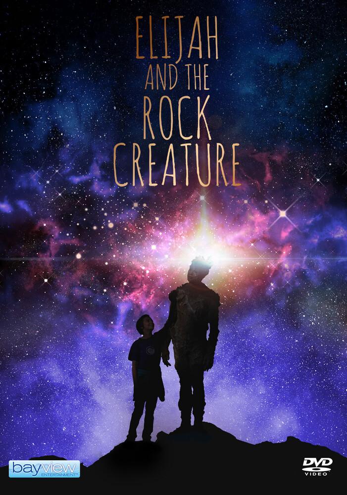Elijah & the Rock Creature - Elijah & The Rock Creature