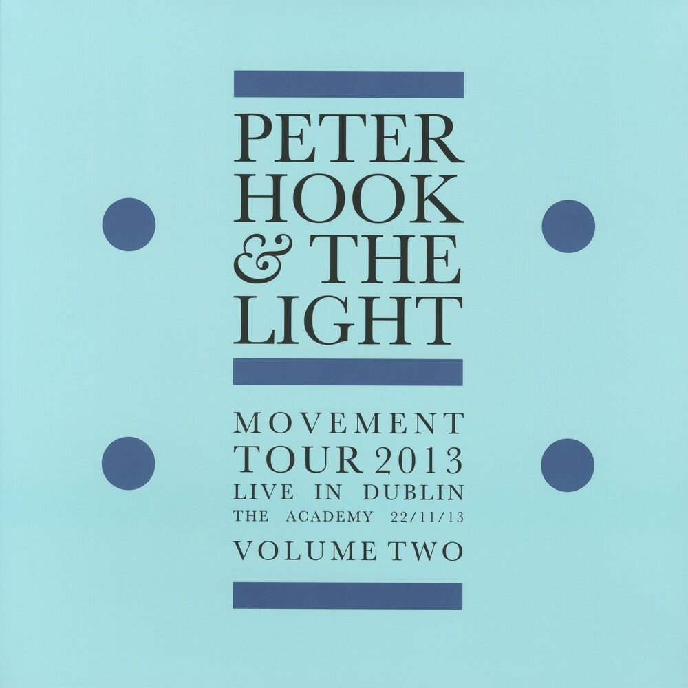 Peter Hook & The Light - Movement Tour 2013 - Live In Dublin The Academy