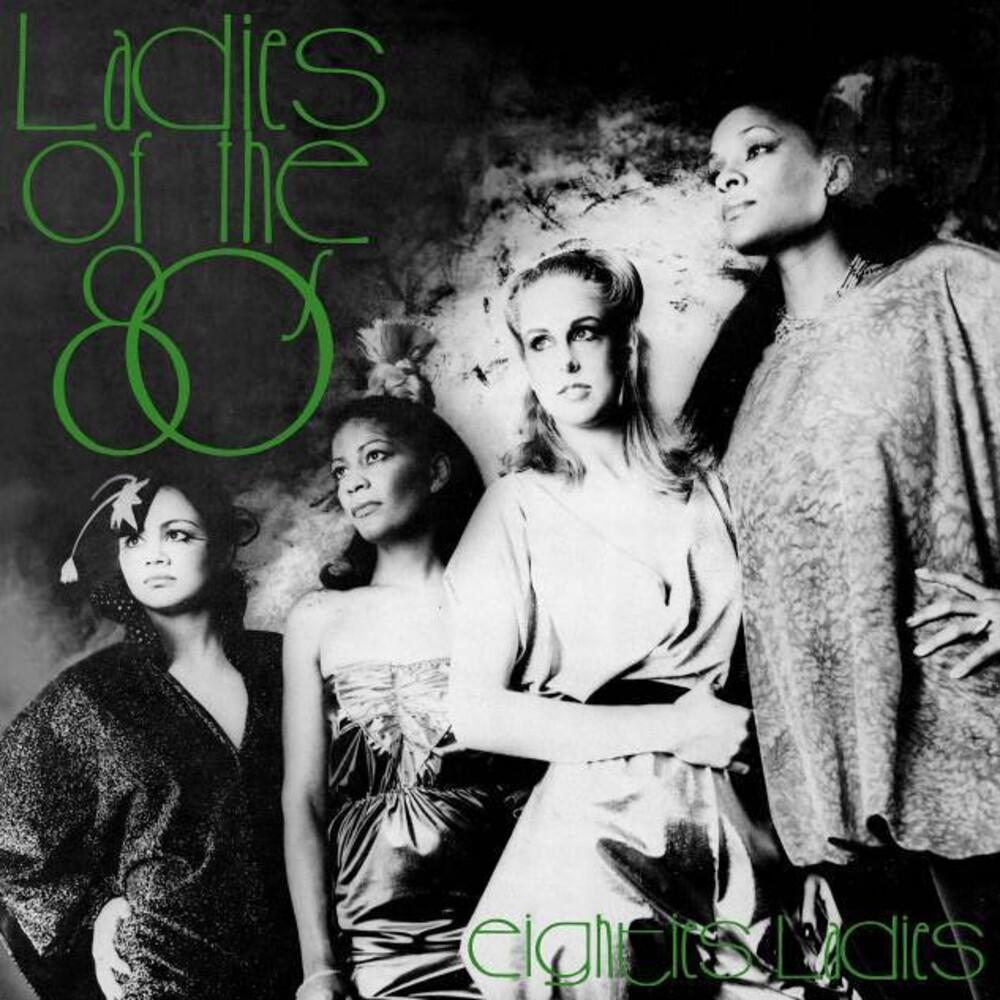 Eighties Ladies - Ladies Of The Eighties (Uk)