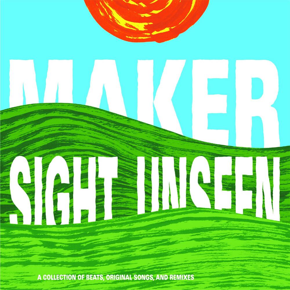Maker - Sight Unseen