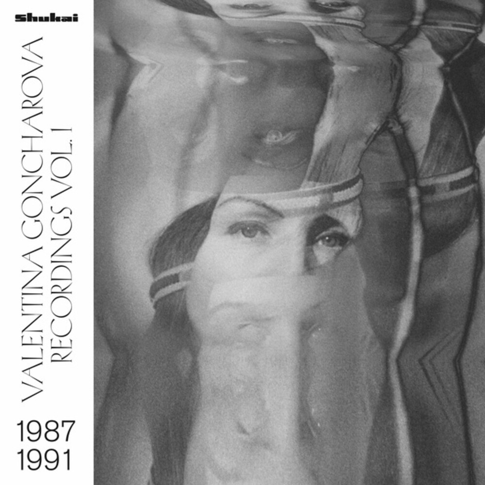Valentina Goncharova - Recordings Vol. 1