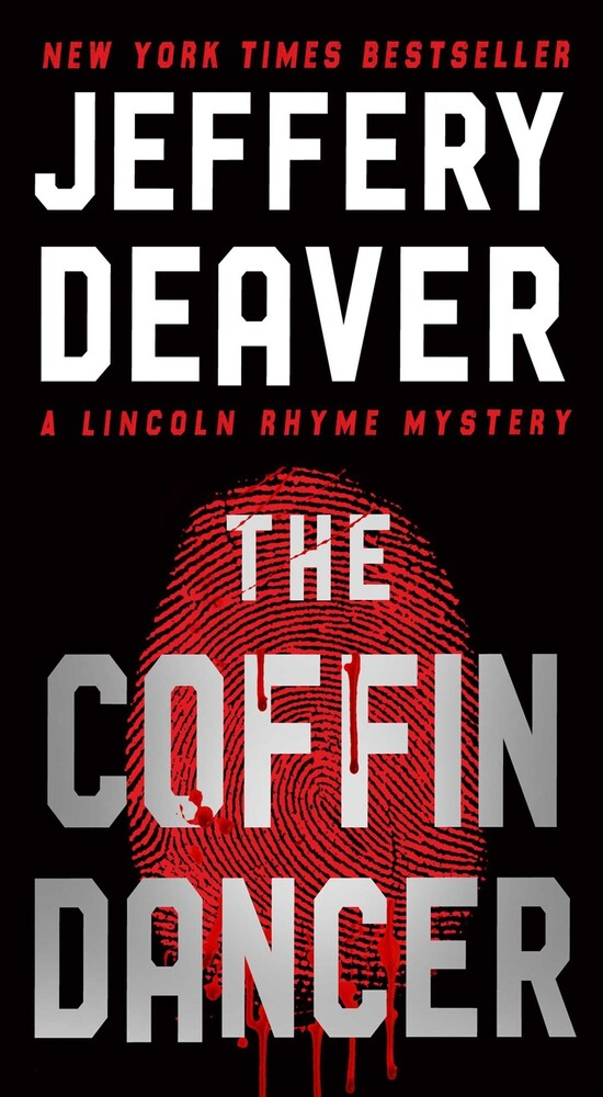 Deaver, Jeffery - The Coffin Dancer: A Lincoln Rhyme Novel