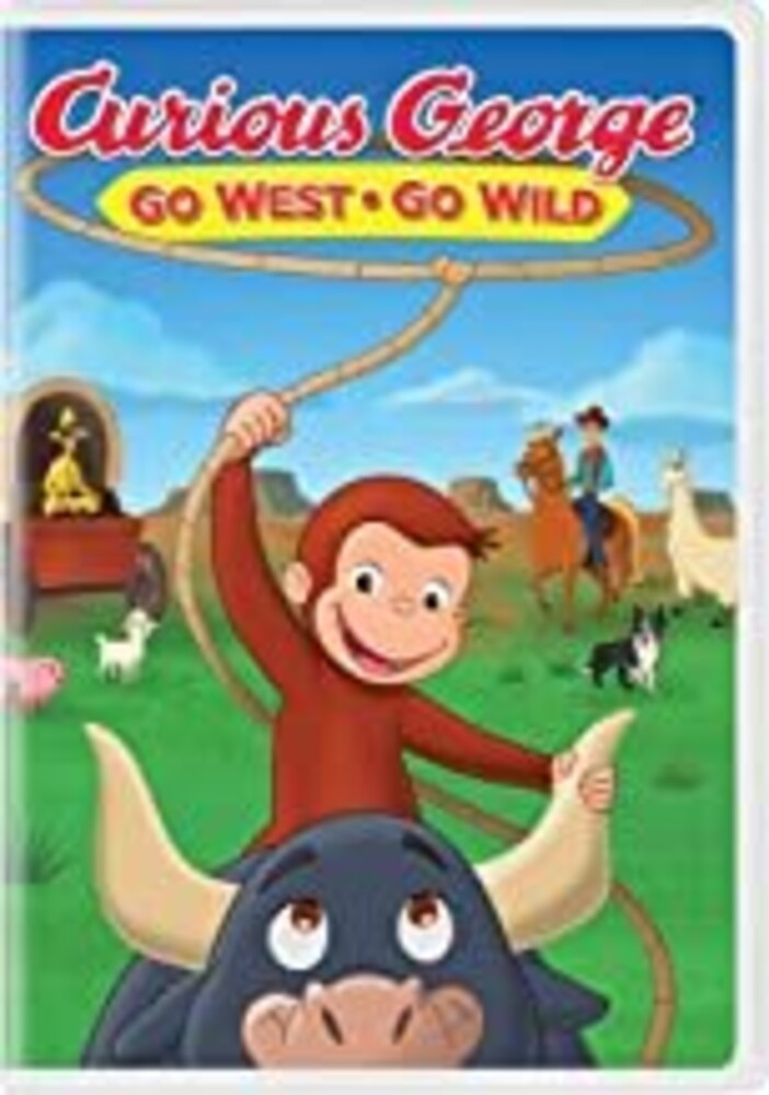 Curious George: Go West Go Wild - Curious George: Go West, Go Wild