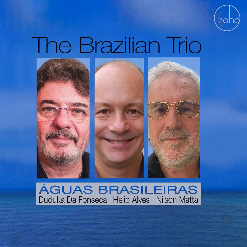 Brazilian Trio - Aguas Brasileiras