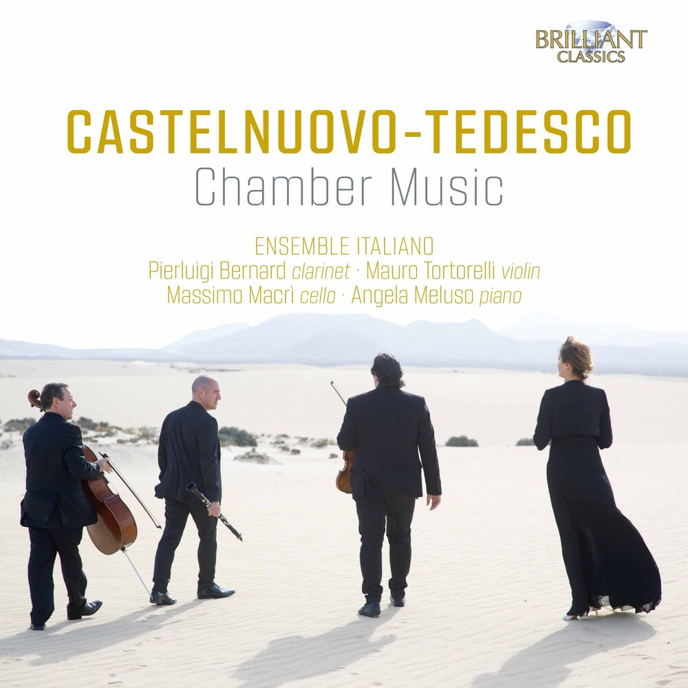 Castelnuovo-Tedesco / Ensemble Italiano - Chamber Music